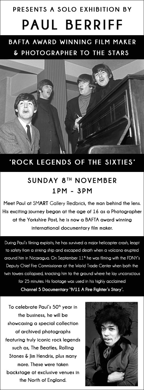ROCK LEGENDS OF THE SIXTIES | PHOTOGRAPHY EXHIBITION BY PAUL BERRIFF | SUNDAY 8TH NOVEMBER