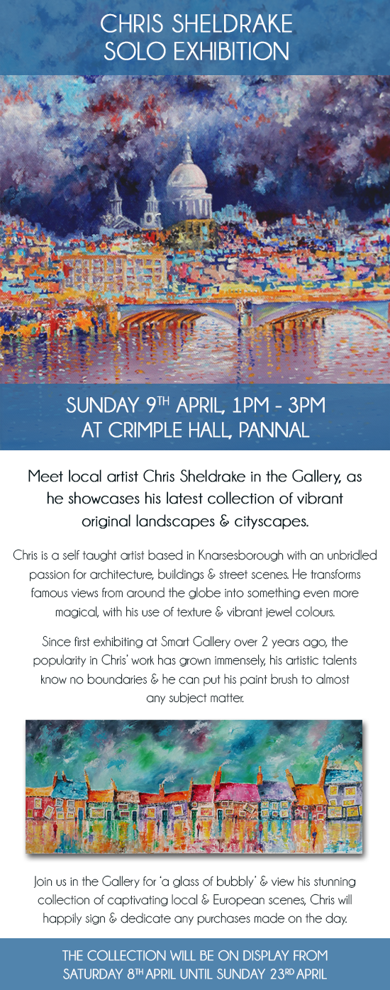 Meet Local Artist Chris Sheldrake at Crimple Hall | Sunday 9th April